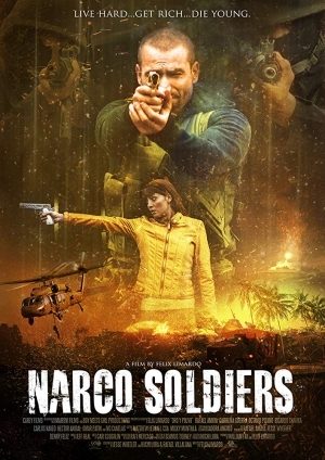 Narco Soldiers (2019) [Movie]