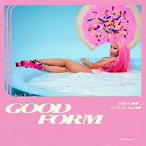Nicki Minaj Ft. Lil Wayne – Good Form