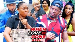 When Love Is Gone Season 11
