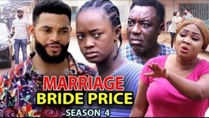 Marriage Bride Price Season 4