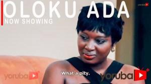 Oloku Ada (2021 Yoruba Movie)