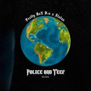 PrettyBoy D-O – Police n Teef (Remix) ft. Zlatan