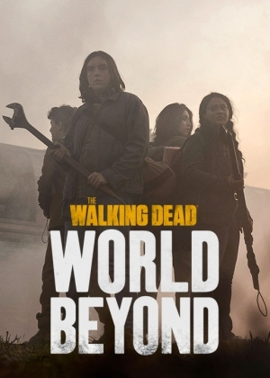 The Walking Dead: World Beyond Season 01
