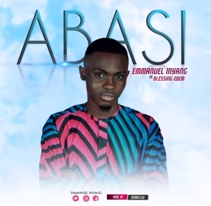 Emmanuel Inyang – Abasi ft Blessings Edem