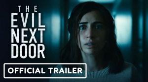 The Evil Next Door (2021) - Official Trailer