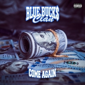 BlueBucksClan – Come Again