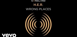 H.E.R. – Wrong Places