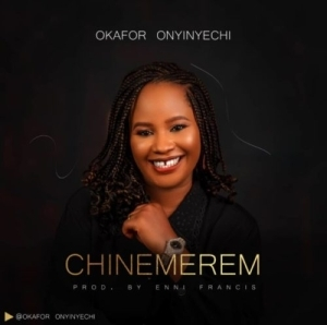 Okafor Onyinyechi – Chinemerem