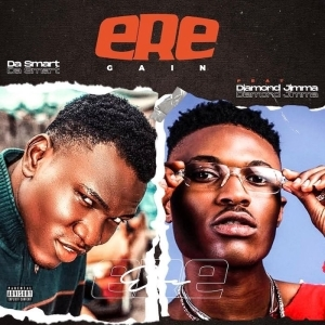 Dasmart Ft. Diamond Jimma – Ere (Gain)