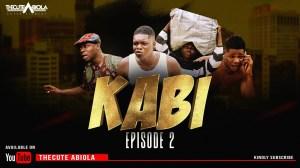 TheCute Abiola – KABI Episode 2 (SITE MONEY) (Comedy Video)