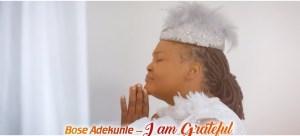 Bose Adekunle – I Am Grateful (Video)