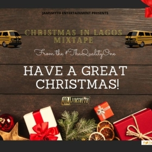 Quality DJ Jamsmyth – Christmas In Lagos