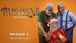 Papa Benji - Season 2: Episode 2 (Hair to the Throne)