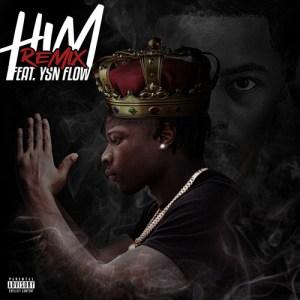 YSN Flow & Jaywall - HIM (Remix)