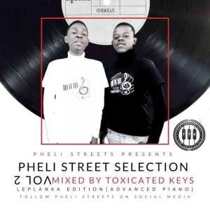 Toxicated Keys – Pheli Streets Selection Vol.2 (Rough MusiQ Edition)
