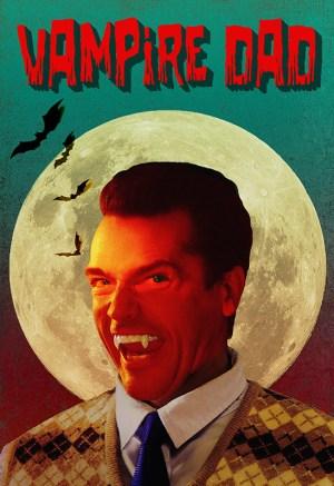 Vampire Dad (2020)