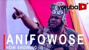 Anifowose (2021 Yoruba Movie)