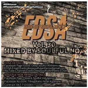 Soulful Nox – Exotic Deep Soulful Anthems vol. 30 Mix