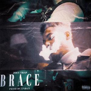 Joey Trap – BRACE
