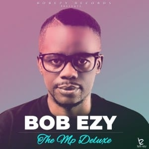 Bob Ezy – Your Love (feat. Nazli B)