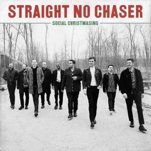 Straight No Chaser - Happy Holidays / The Holiday Season