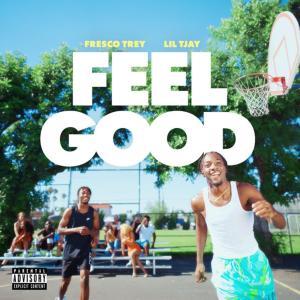Fresco Trey Ft. Lil Tjay – Feel Good