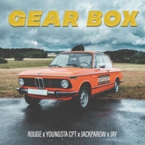 Rouge – Gear Box Ft. YoungSta CPT, Jack Parrow & Jay