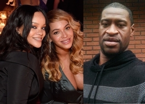 Rihanna and Beyonce speak out on the death of George Floyd(Video)