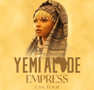 """Yemi Alade Announces """"Empress"""" Album U.S Tour"""