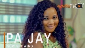 Pa Jay (2021 Yoruba Movie)