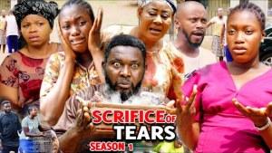 Sacrifice Of Tears (2021 Nollywood Movie)