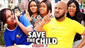 Save The Child Season 3
