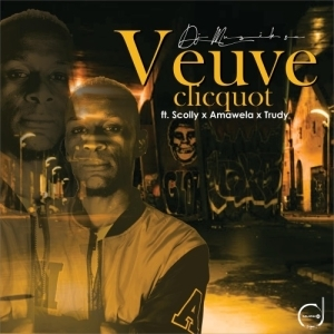 DJ Muzik SA – Veuveclicquot ft. Trudy, Amawele & Scolly
