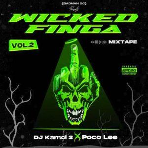 DJ Kamol 2 x Poco Lee – Wicked Finga Vol.2 Mix