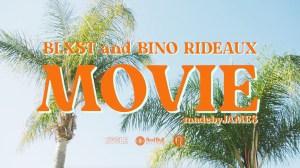 Blxst, Bino Rideaux - Movie (Video)