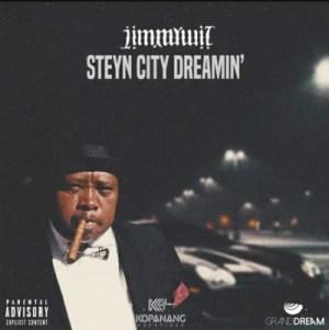 Jimmy Wiz – Steyn City Dreamin'
