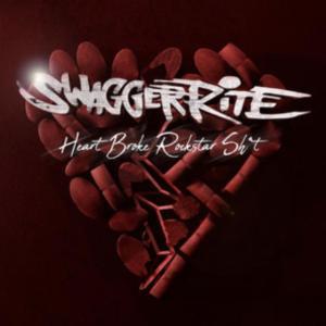 Swagger Rite – Heart Broke Rockstar Sh*t