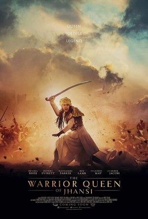 The Warrior Queen of Jhansi (2019) [Movie]