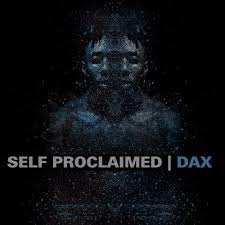 Dax - Self Proclaimed