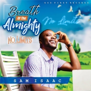 Sam Isaac – Breath Of The Almighty