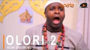 Olori Part 2 (2021 Yoruba Movie)