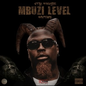 Stilo Magolide – Mbuzi Level  (Mixtape)