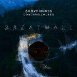Choki Musiq – Great Wall Of China (Main Mix)