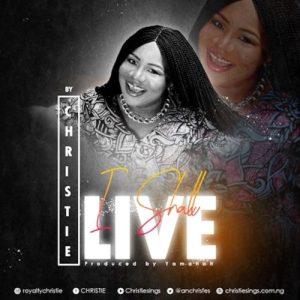 Christie – I Shall Live