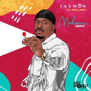 Jaywon – Malamu Refix