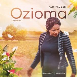 Fait Favour – Ozioma (Goodnews) (Music Video)