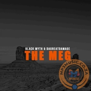 Black Myth & DaGreatDamage – The Meg (Original Mix)