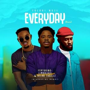 Folabi Nuel – Everyday (Remix) ft. Limoblaze, Kelar Thrillz & Mannie Music
