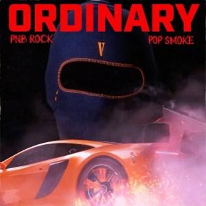 PNB Rock Ft. Pop Smoke - Ordinary