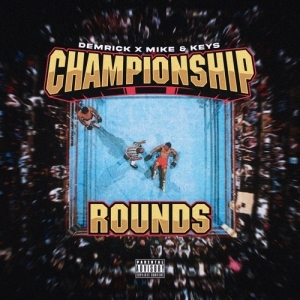 Demrick - Championship Rounds (EP)